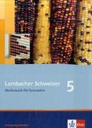 Lambacher Schweizer. 5. Schuljahr. Schülerbuch. Schleswig-Holstein