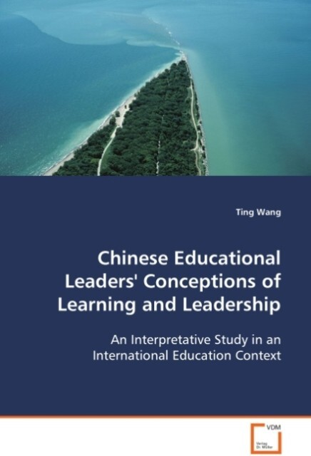 Chinese Educational Leaders´´ Conceptions of Le...