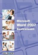 Microsoft Word 2007 Basiswissen