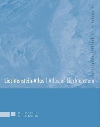 LIECHTENSTEIN-ATLAS  ATLAS OF LIECHTENSTEIN   a...