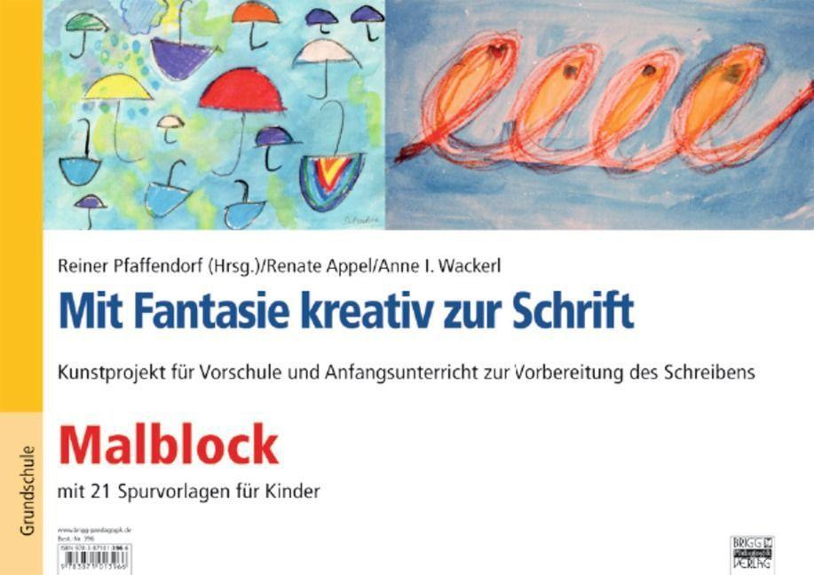 Mit Fantasie kreativ zur Schrift. Malblock mit ...