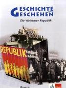Geschichte und Geschehen 4 - Neubearbeitung. Ausgabe für Bayern. Themenheft: Die Weimarer Republik