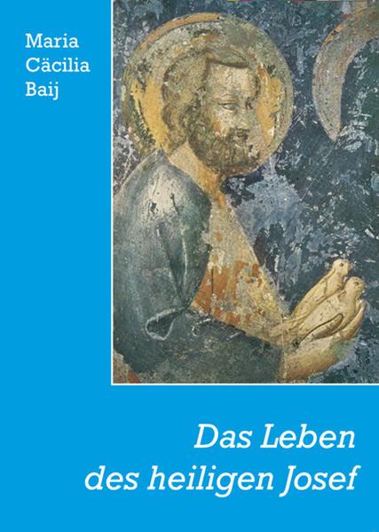 Das Leben des heiligen Josef als Buch (kartoniert)