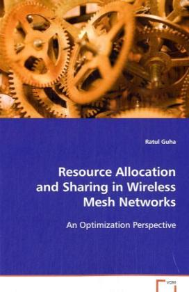 Resource Allocation and Sharing in Wireless Mes...