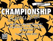 Championship Sports Pak (an All-Purpose Marching/Basketball/Pep Band Book for Time Outs, Pep Rallies and Other Stuff): B-Flat Clarinet