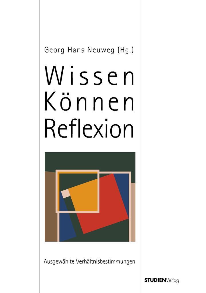 Wissen-Können-Reflektion als Buch von Georg Han...