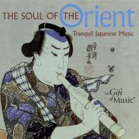 The Soul Of The Orient-Japanische Musik
