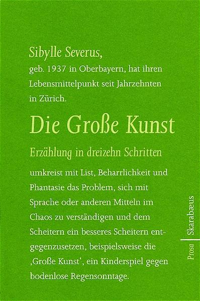 Die Große Kunst. Erzählung in dreizehn Schritte...