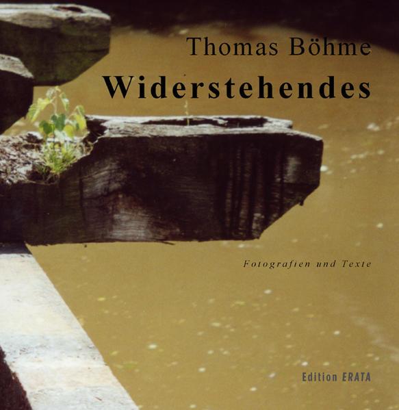 Widerstehendes als Buch von Thomas Böhme