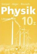 Physik 10/1. Neu. Bayern. Lösungsheft