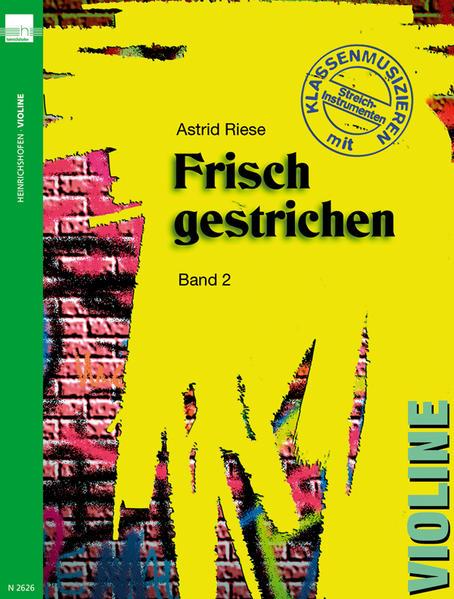 Frisch gestrichen 2, Violine als Buch von Astri...
