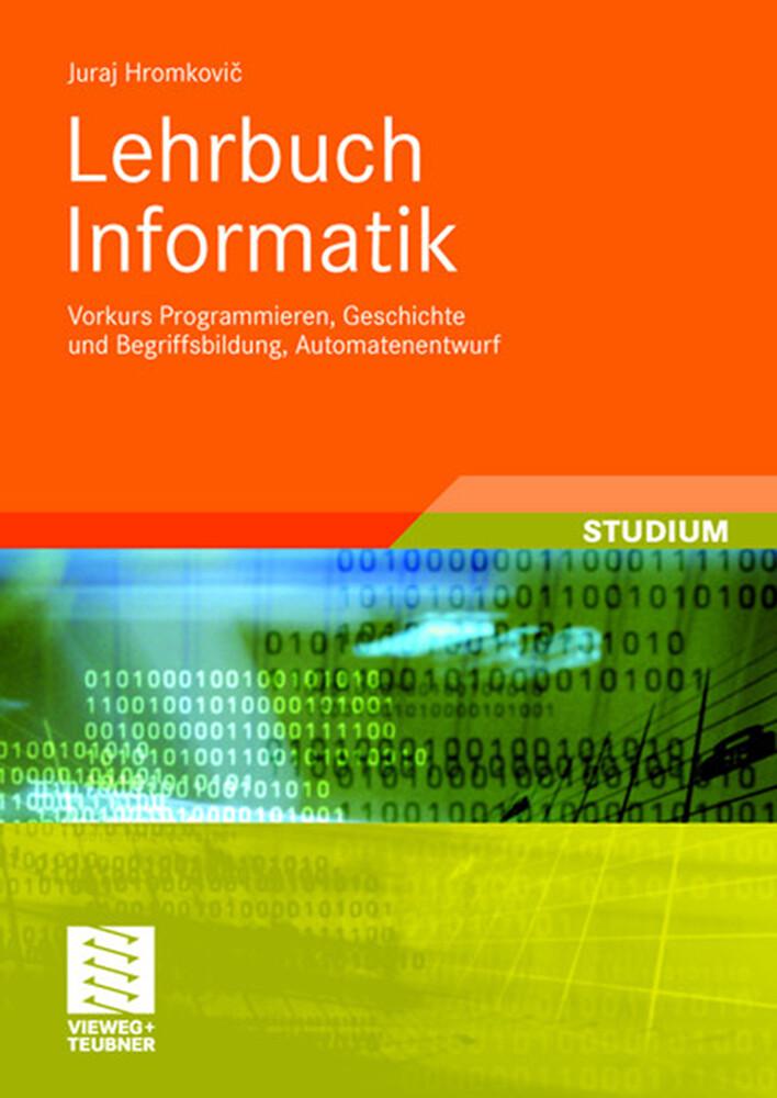 Lehrbuch Informatik als Buch von Juraj Hromkovic