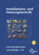 Installations- und Heizungstechnik Lernsituationen Lernfelder 1-4