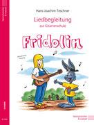 Liedbegleitung zur Gitarrenschule Fridolin