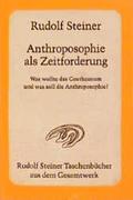 Anthroposophie als Zeitforderung