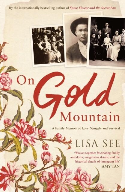 On Gold Mountain als Taschenbuch von Lisa See