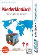ASSiMiL Selbstlernkurs für Deutsche / Assimil Niederländisch ohne Mühe heute