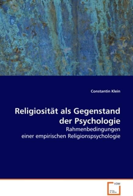 Religiosität als Gegenstand der Psychologie als...