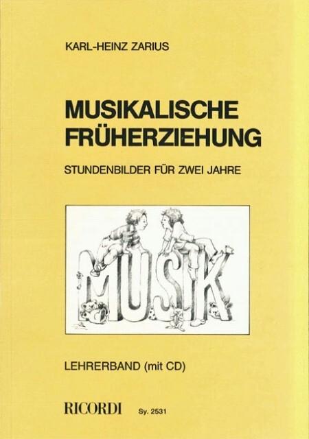 Musikalische Früherziehung als Buch von Karl-He...