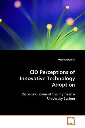 CIO Perceptions of Innovative Technology Adopti...