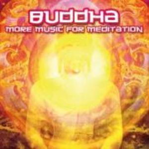 Buddha-More Music For Meditation