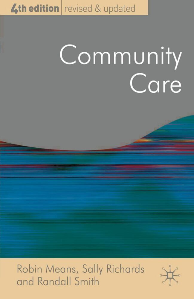 Community Care als Buch von Robin Means, Sally ...