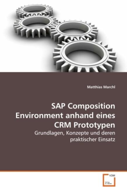 SAP Composition Environment anhand eines CRM Pr...