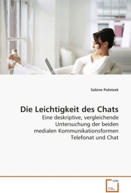 Die Leichtigkeit des Chats als Buch von Sabine ...