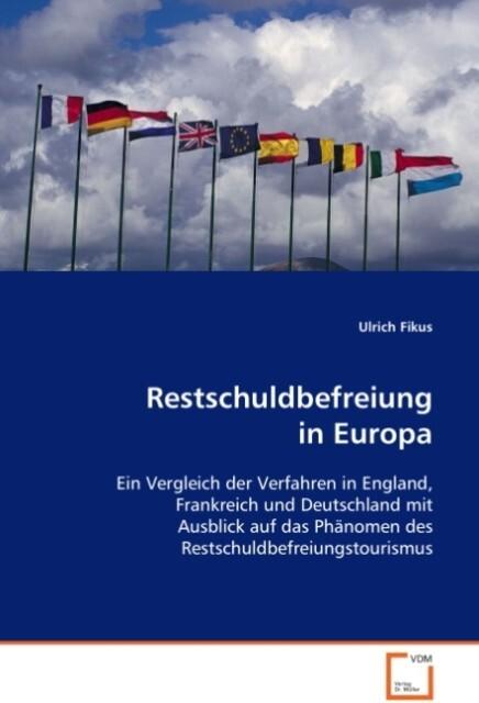 Restschuldbefreiung in Europa als Buch von Ulri...