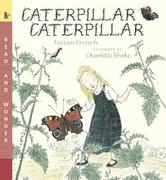 Caterpillar Caterpillar: Read & Wonder