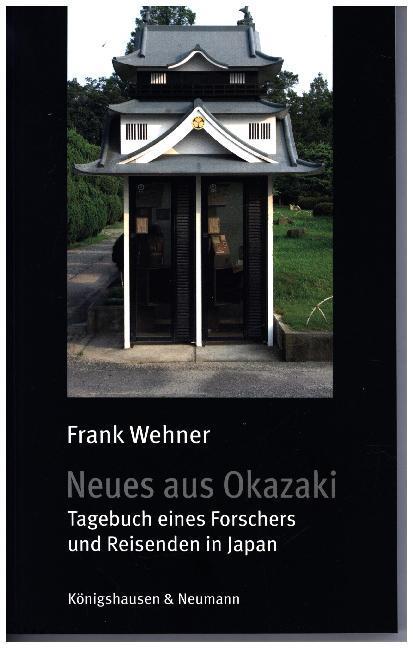 Neues aus Okazaki als Buch von Frank Wehner