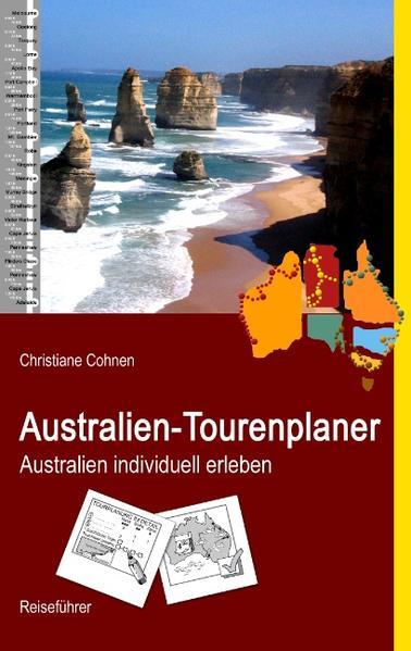 Australien-Tourenplaner als Buch von Christiane...