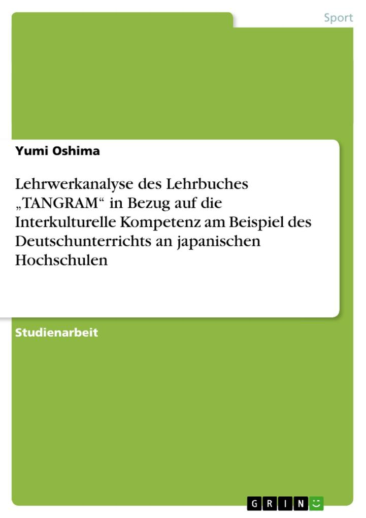 Lehrwerkanalyse des Lehrbuches TANGRAM in Bezug...