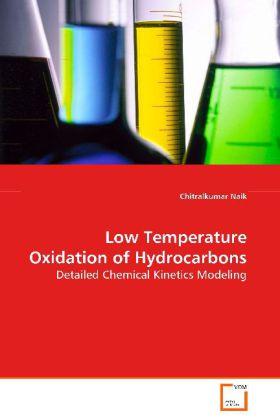 Low Temperature Oxidation of Hydrocarbons als B...