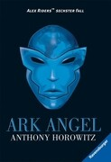 Alex Rider 06. Ark Angel