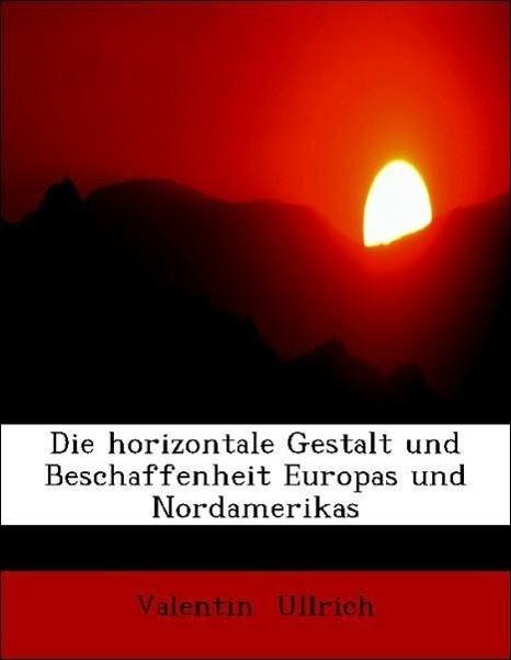 Die horizontale Gestalt und Beschaffenheit Euro...