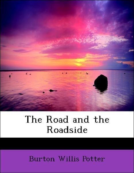 The Road and the Roadside als Taschenbuch von B...