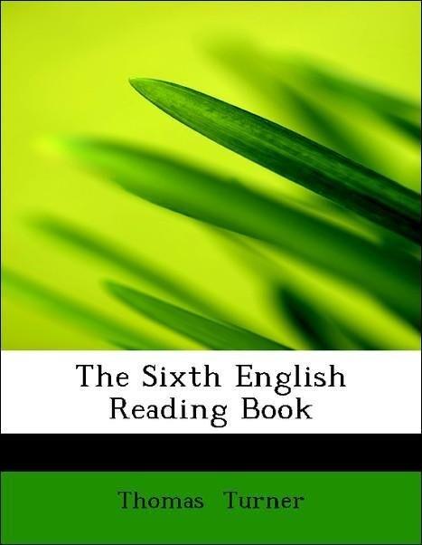 The Sixth English Reading Book als Taschenbuch ...