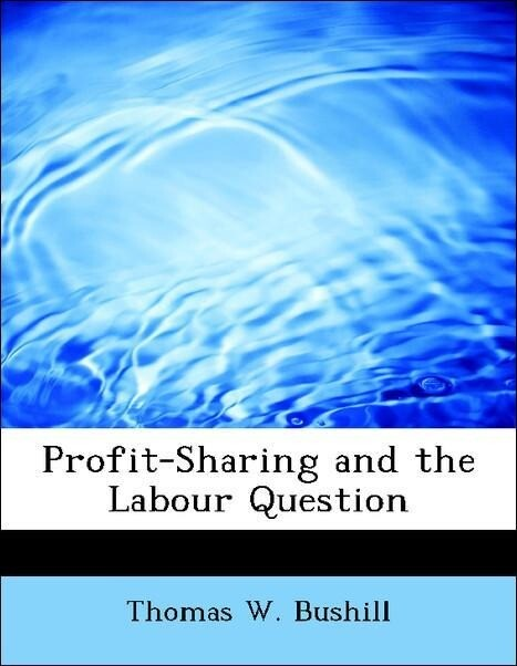 Profit-Sharing and the Labour Question als Tasc...