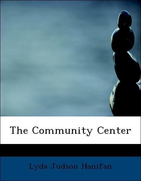 The Community Center als Taschenbuch von Lyda J...