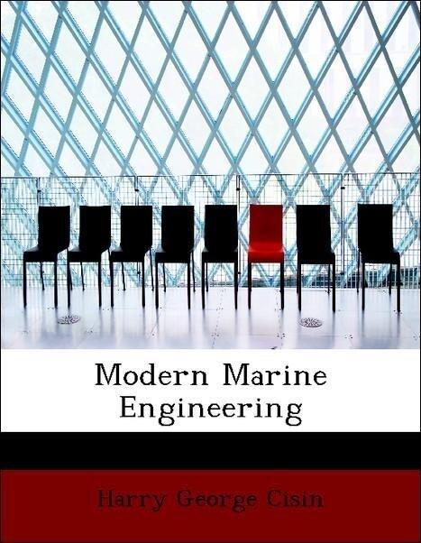 Modern Marine Engineering als Taschenbuch von H...