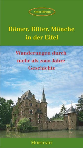 Römer, Ritter, Mönche in der Eifel als Buch von...