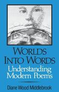 Worlds Into Words: Understanding Modern Poems