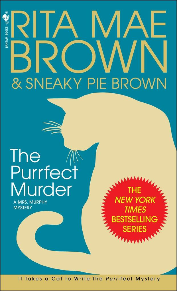 The Purrfect Murder: A Mrs. Murphy Mystery als Taschenbuch