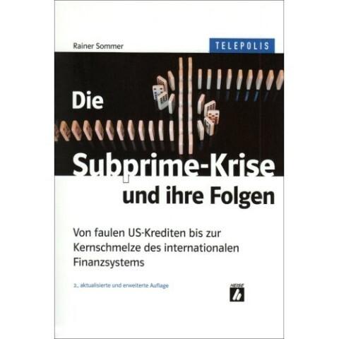 Die Subprime-Krise und ihre Folgen als Buch von...