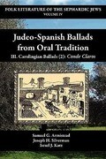 Judeo-Spanish Ballads from Oral Tradition/III. Carolingian Ballads (2): Conde Claros
