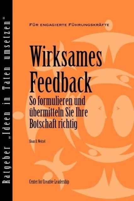 Feedback That Works: How to Build and Deliver Your Message (German) als Taschenbuch