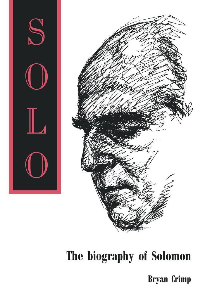 Solo. The Biography of Solomon als Taschenbuch ...