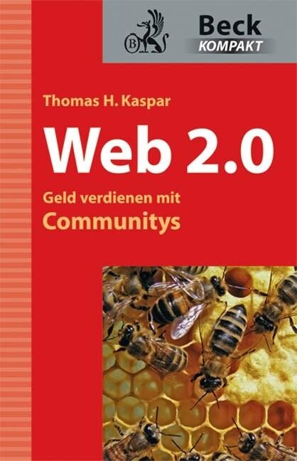 Web 2.0 - Geld verdienen mit Communities als Bu...