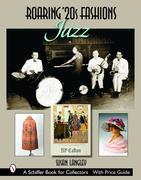 Roaring '20s Fashions: Jazz